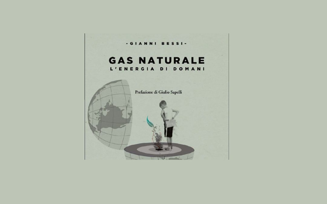 IL RUOLO DEL GAS NELLA TRANSIZIONE VERSO UN FUTURO LOW CARBON (SQ)