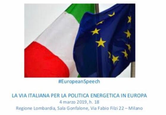 """Energia, a Milano il seminario """"La via italiana per la politica energetica in Europa"""""""